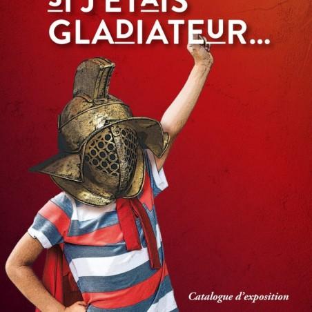 Si j'étais gladiateur...