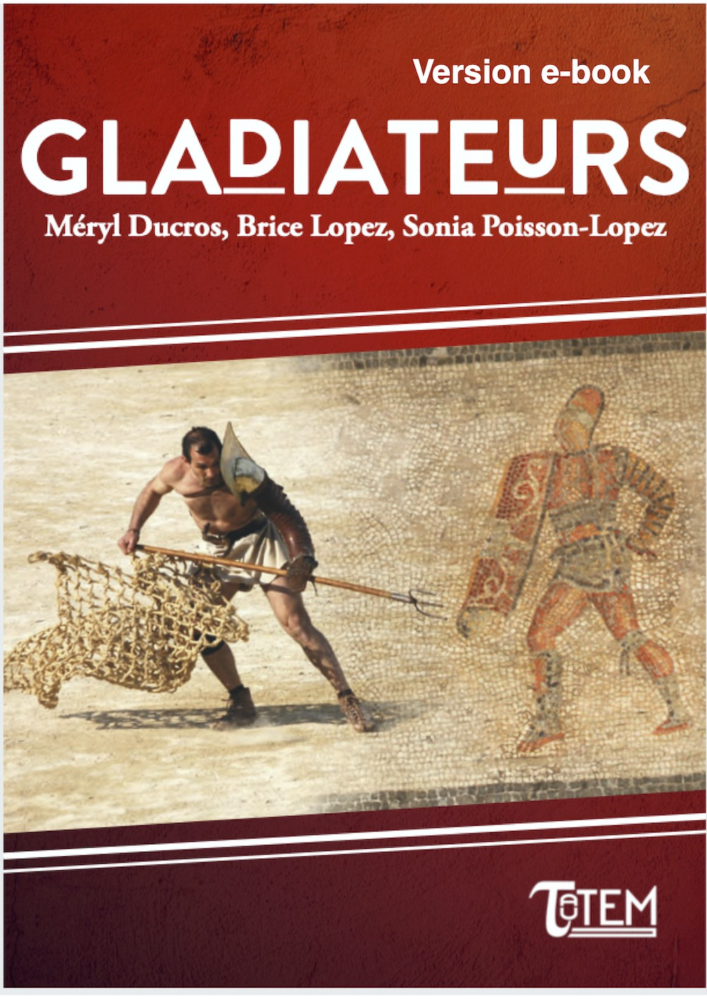 Gladiateurs version e-book