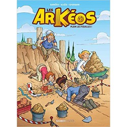 LES ARKEOS Tome 1