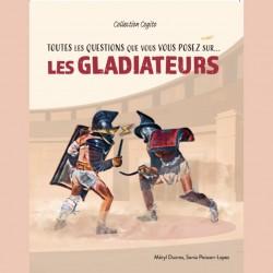 Toutes les questions... Les gladiateurs!